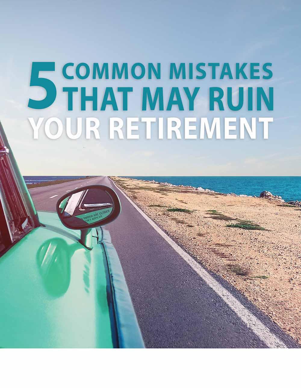 Common Mistakes in Retirement